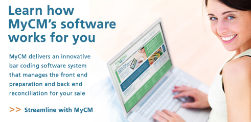 Learn how MyCM works for you - MyCM delivers an innovative bar coding software system that manages the front end preparation and back end reconciliation for your sale.